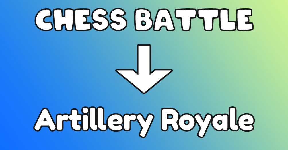 Chess Battle renamed into Artillery Royale